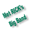 Met RICK's  Big Band